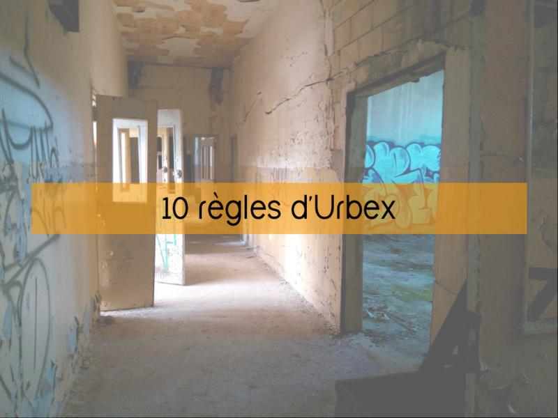 10 règles d'urbex