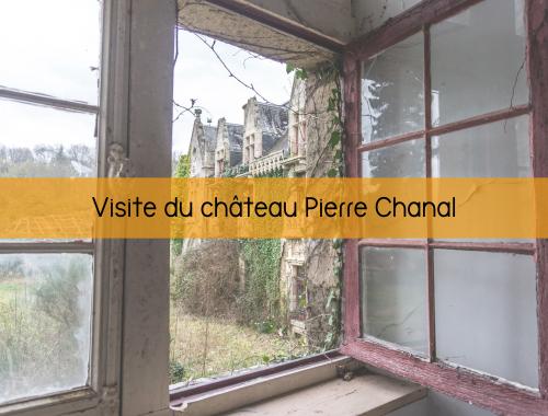 Visite du château Pierre Chanal